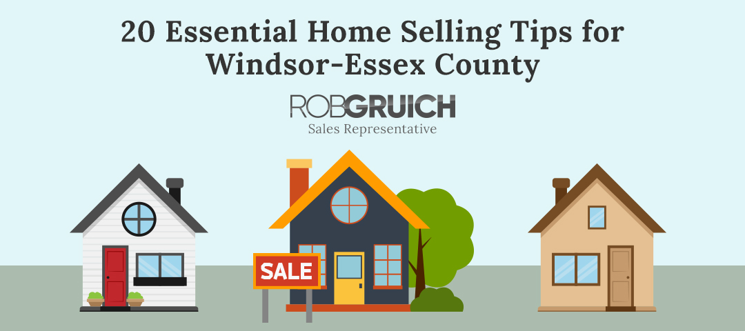 20 Essential Home Selling Tips for Windsor-Essex County